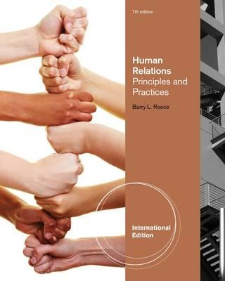 Human Relations, International Edition: Principles and Practices - Reece, Barry L.