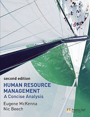 Human Resource Management: A concise analysis - McKenna, Eugene F., and Beech, Nic, Professor