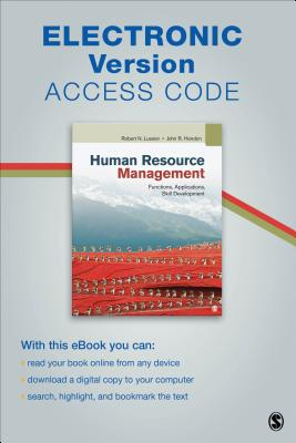 Human Resource Management Electronic Version: Functions, Applications, Skill Development - Lussier, Robert N, Professor, and Hendon, John R