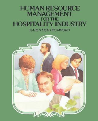 Human Resource Management for the Hospitality Industry - Drummond, Karen E
