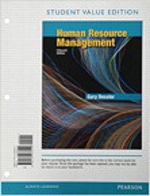 Human Resource Management, Student Value Edition Plus Mylab Management with Pearson Etext -- Access Card Package - Dessler, Gary