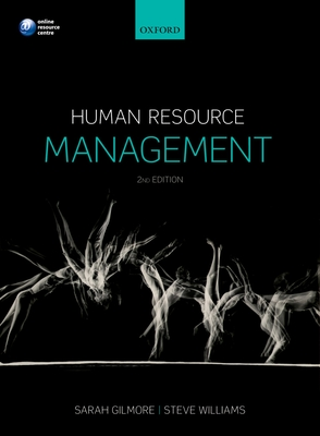Human Resource Management - Gilmore, Sarah (Editor), and Williams, Steve (Editor)