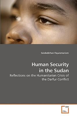Human Security in the Sudan - Fiquremariam, Serekebrhan