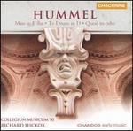 Hummel: Mass in E flat; Te Deum in D; Quod in orbe