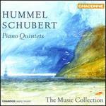 Hummell, Schubert: Piano Quintets