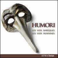 Humori - Les Voix Baroques; Les Voix Humaines