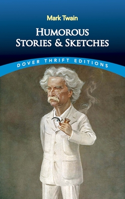 Humorous Stories and Sketches - Twain, Mark