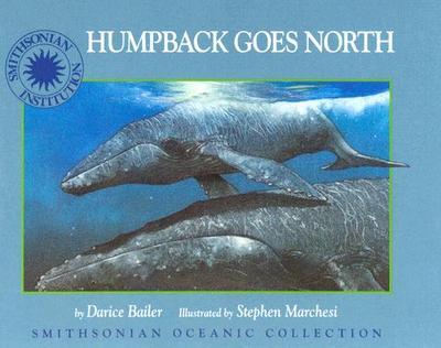Humpback Goes North - Bailer, Darice