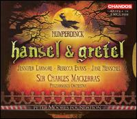 Humperdinck: Hansel and Gretel - Diana Montague (mezzo-soprano); Jane Henschel (mezzo-soprano); Jennifer Larmore (mezzo-soprano); New London Children's Choir;...