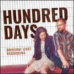 Hundred Days [Original Cast Recording]