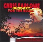 Hungary for the Blues - Chris Farlowe