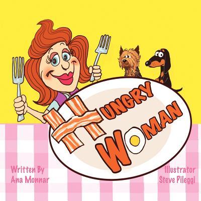 Hungry Woman - Monnar, Ana