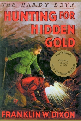 Hunting for Hidden Gold - Dixon, Franklin W
