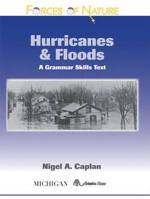 Hurricanes and Floods: A Grammar Skills Text - Caplan, Nigel A