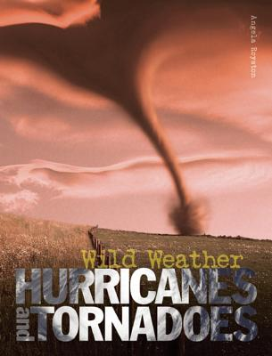 Hurricanes and Tornadoes - Royston, Angela