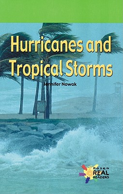 Hurricanes and Tropical Storms - Nowak, Jennifer