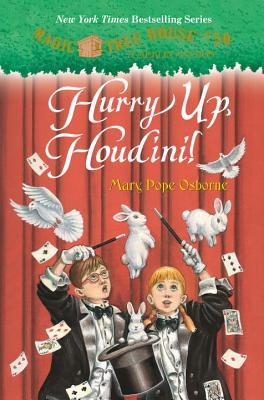 Hurry Up, Houdini! - Osborne, Mary Pope, and Murdocca, Salvatore (Illustrator)