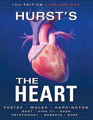 Hurst's the Heart 2 Volume Set - Fuster, Valentin, MD, PhD, and Walsh, Richard, and Harrington, Robert A, MD