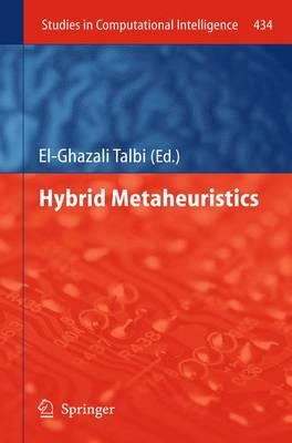 Hybrid Metaheuristics - Talbi, El-Ghazali (Editor)