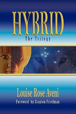 Hybrid - The Trilogy - Aveni, Louise Rose