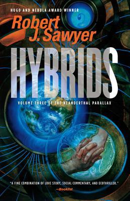 Hybrids - Sawyer, Robert J