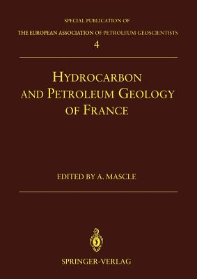 Hydrocarbon and Petroleum Geology of France - Mascle, Alain (Editor)