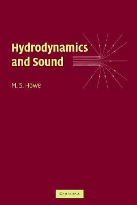 Hydrodynamics and Sound - Howe, M S