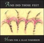 Hymn for a Glad Tomorrow