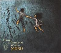 Hymn to the Immortal Wind - Mono
