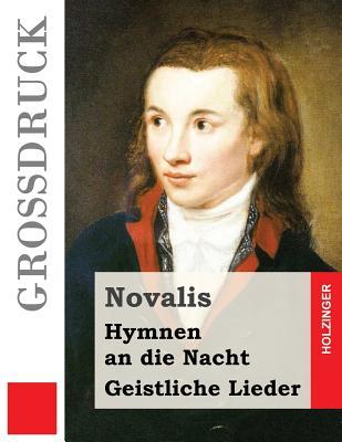 Hymnen an Die Nacht / Geistliche Lieder (Grodruck) - Novalis