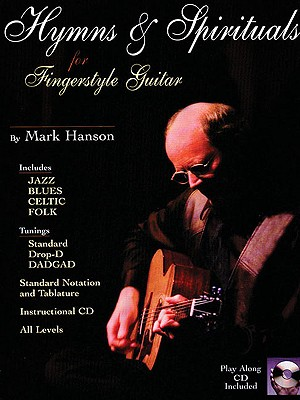 Hymns & Spirituals: For Fingerstyle Guitar - Hanson, Mark