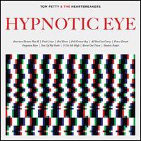 Hypnotic Eye [2 LP 180g Vinyl] - Tom Petty & the Heartbreakers