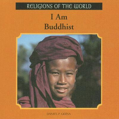 I Am Buddhist - Quinn, Daniel P