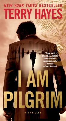 I Am Pilgrim: A Thriller - Hayes, Terry