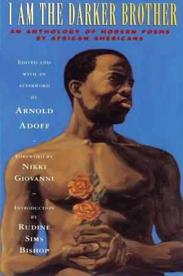I Am the Darker Brother: An Anthology of Modern Poems by African Americans - Adoff, Arnold