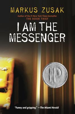 I Am the Messenger - Zusak, Markus