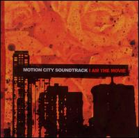 I Am the Movie - Motion City Soundtrack