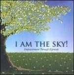I Am the Sky! Empowerment Through Hypnosis