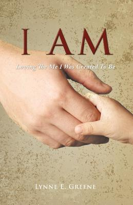 I Am - Greene, Lynne E