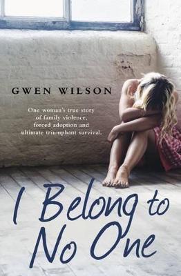 I Belong to No One - Wilson, Gwen