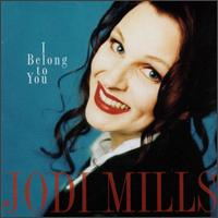I Belong to You - Jodi Mills