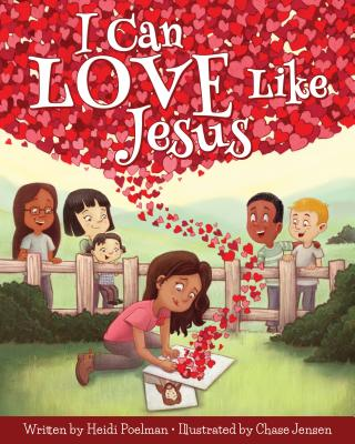 I Can Love Like Jesus - Poelman, Heidi
