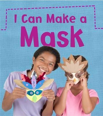 I Can Make a Mask - Issa, Joanna