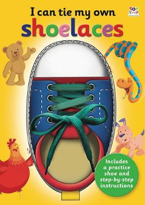 I Can Tie My Own Shoelaces - Graham, Oakley