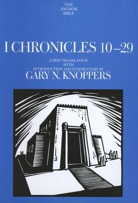 I Chronicles 10-29 - Knoppers, Gary N