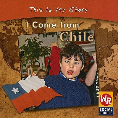 I Come from Chile - Weber, Valerie J