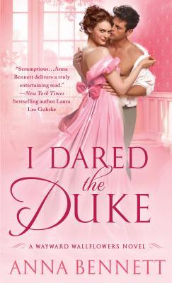 I Dared the Duke - Bennett, Anna