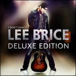 I Don't Dance [Deluxe Version] [Walmart Exclusive]