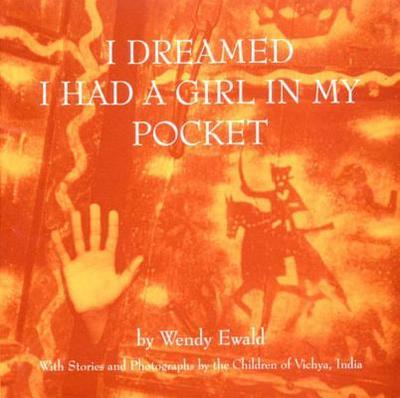 I Dreamed I Had a Girl in My Pocket - Ewald, Wendy