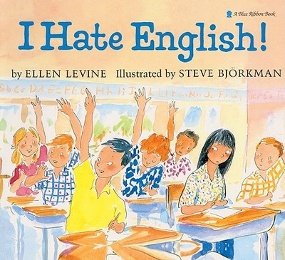 I Hate English! - Levine, Ellen